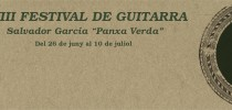 "VIII Festival de Guitarra – Salvador García ""Panxa Verda"""